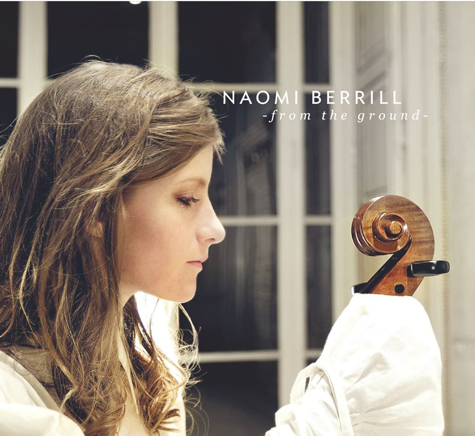 Naomi Berrill – From the Ground